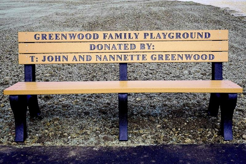 Greenwood Family Playground Donated by: T. John and Nannette Greenwood